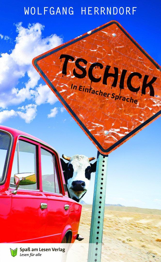 """Das Cover von """"Tschick in Einfacher Sprache"""" zeigt ein Straßenschild, einen Lada und dahinter eine Kuh."""